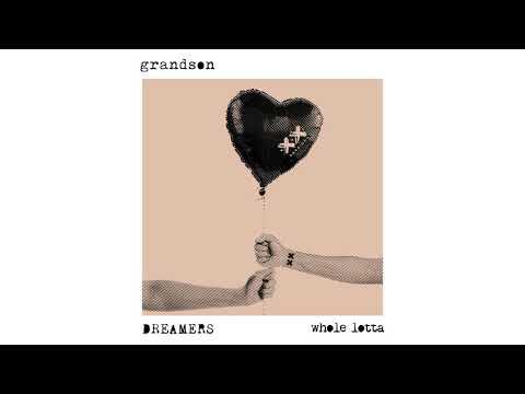 grandson & Dreamers - Whole Lotta csengőhang letöltés