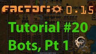 Factorio Tutorial 20 Bots part 1 Construction robots