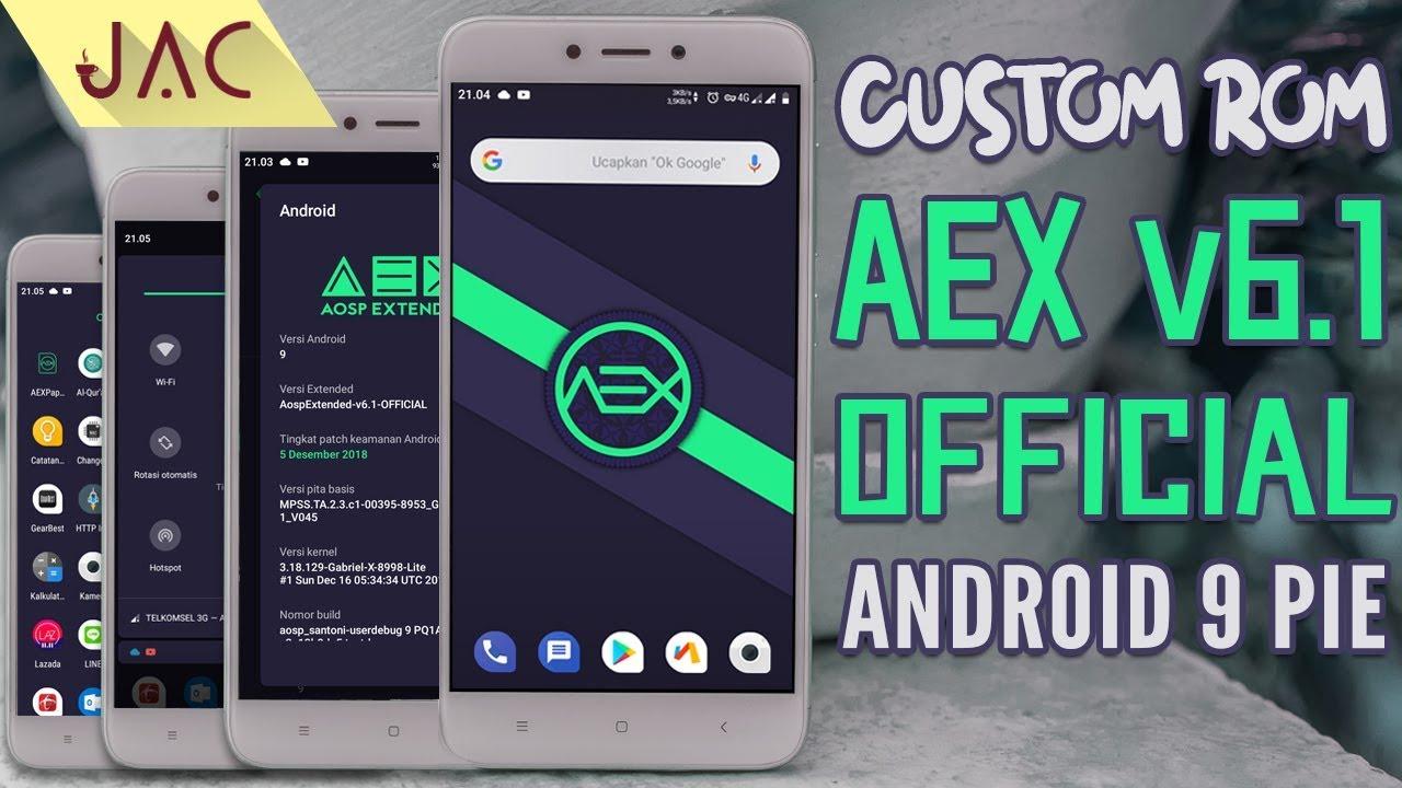 TAMPIL KECE? | Custom Rom AEX 6 1 OFFICIAL Android 9 Pie Redmi 4X - Santoni  [JAC Art Code]