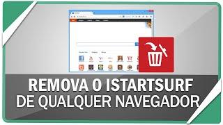 Como remover vírus do ISTARTSURF de qualquer navegador