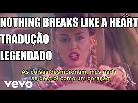 Mark Ronson ft Miley Cyrus - Nothing Breaks Like a Heart TraduçãoLegendado PT-BR