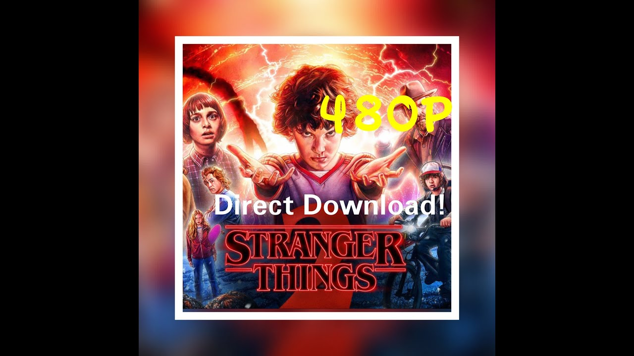 Download download the stranger things 480p all episode in hindi+english (direct links)