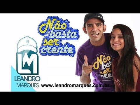 leandro-marques---não-basta-ser-crente-(vídeo-oficial-hd)