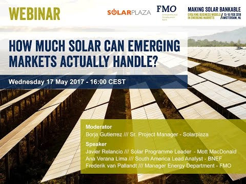 Solarplaza Webinar - How much solar can emerging markets act