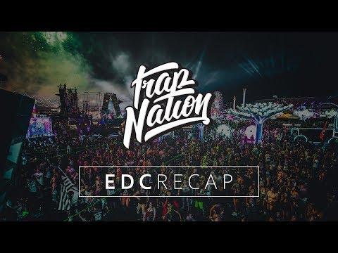 Trap Nation   EDC 2017 Recap