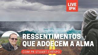 Live IPH 29/06/21 - Pastor Stuart Crêspo