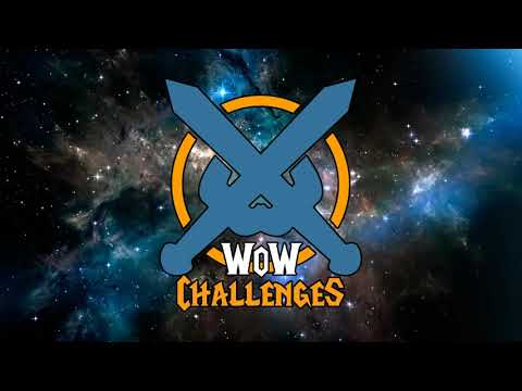 WoW Challenges Podcast - Ep.199 - Blood Thirsty, I'm Coming Out