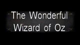 The Wonderful Wizard of Oz (1910) [Fantasy]