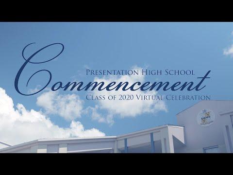 Presentation High School Class of 2020 Virtual Graduation