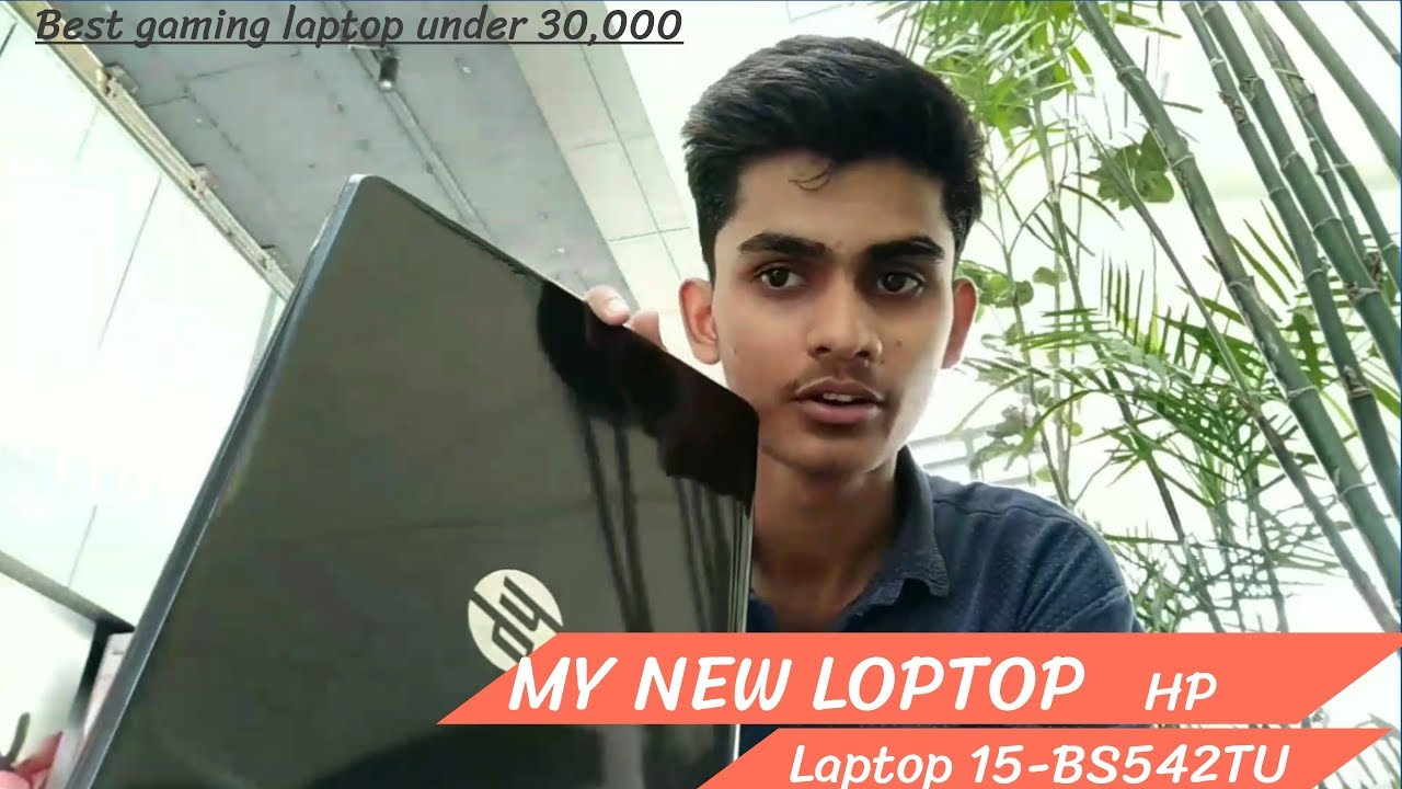 HP Laptop 15-BS542TU NoteBook || Best Gaming Laptop Under 30,000 || by Tech-E Ashish
