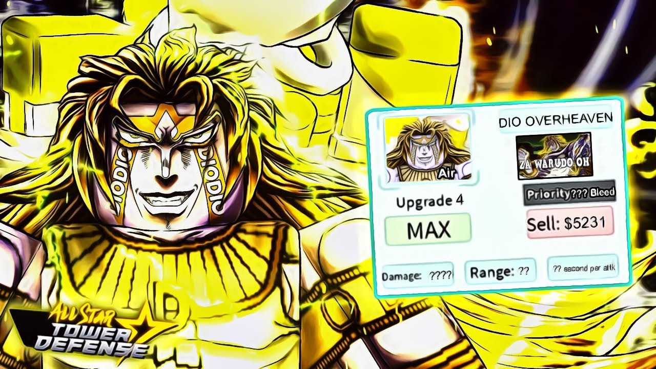 6 Star Dio Over Heaven All Star Tower Defense (Fanmade)