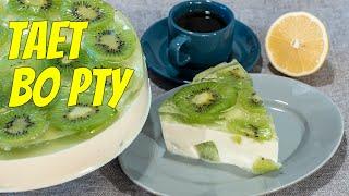 Творожный торт без выпечки с желатином и киви простой рецепт за 15 мин