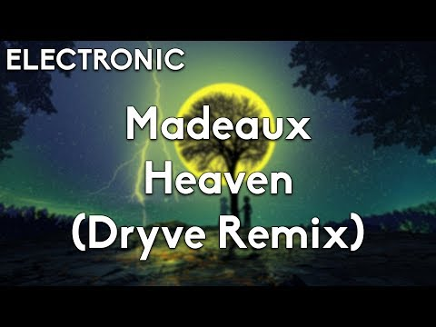 Madeaux - Heaven (DRYVE Remix)