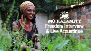Mo' Kalamity - Freedom Interview & Live Acoustique