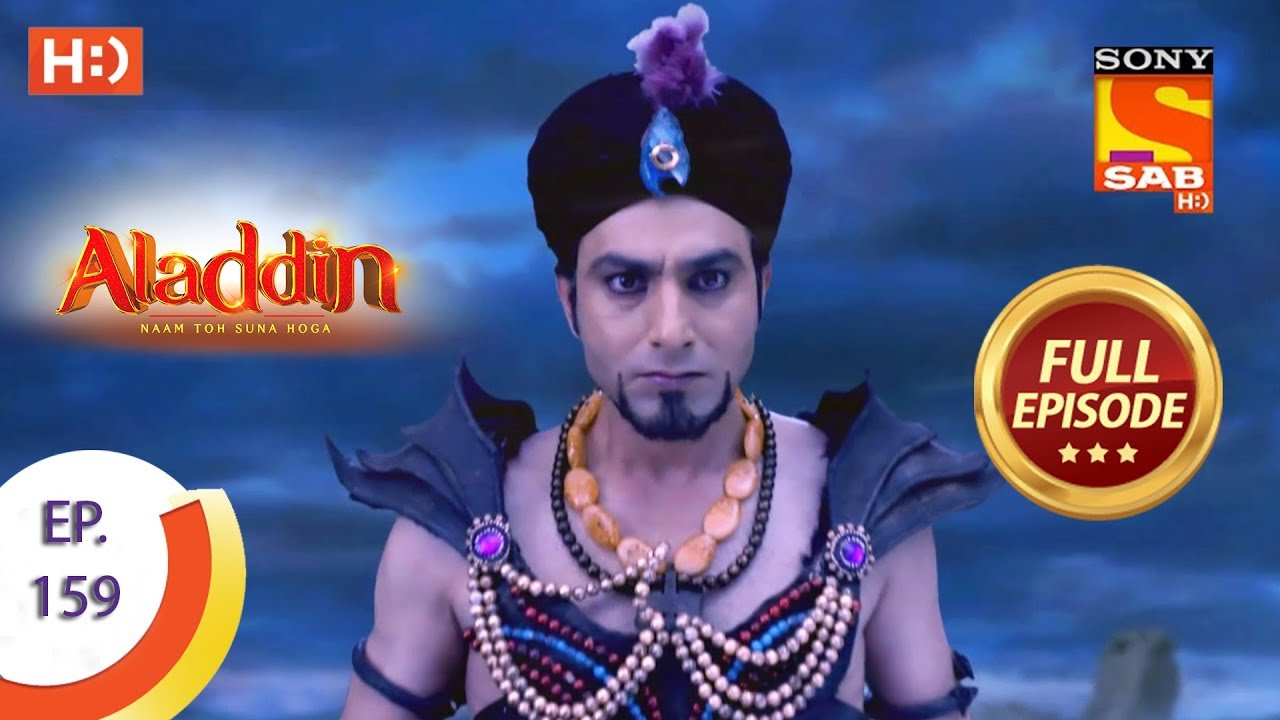 Download Aladdin - Ep 159 - Full Episode - 26th March, 2019