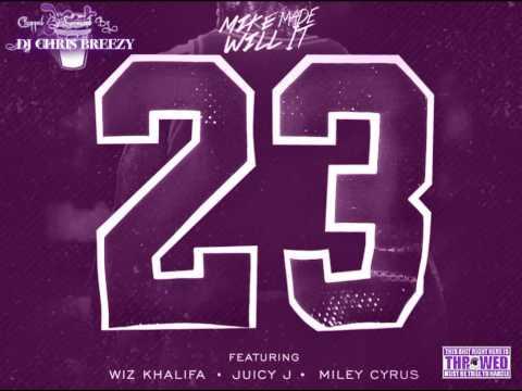 23 (Feat. Miley Cyrus, Wiz Khalifa & Juicy J)-Mike Will Made-It (C&S By DJ Chris Breezy)