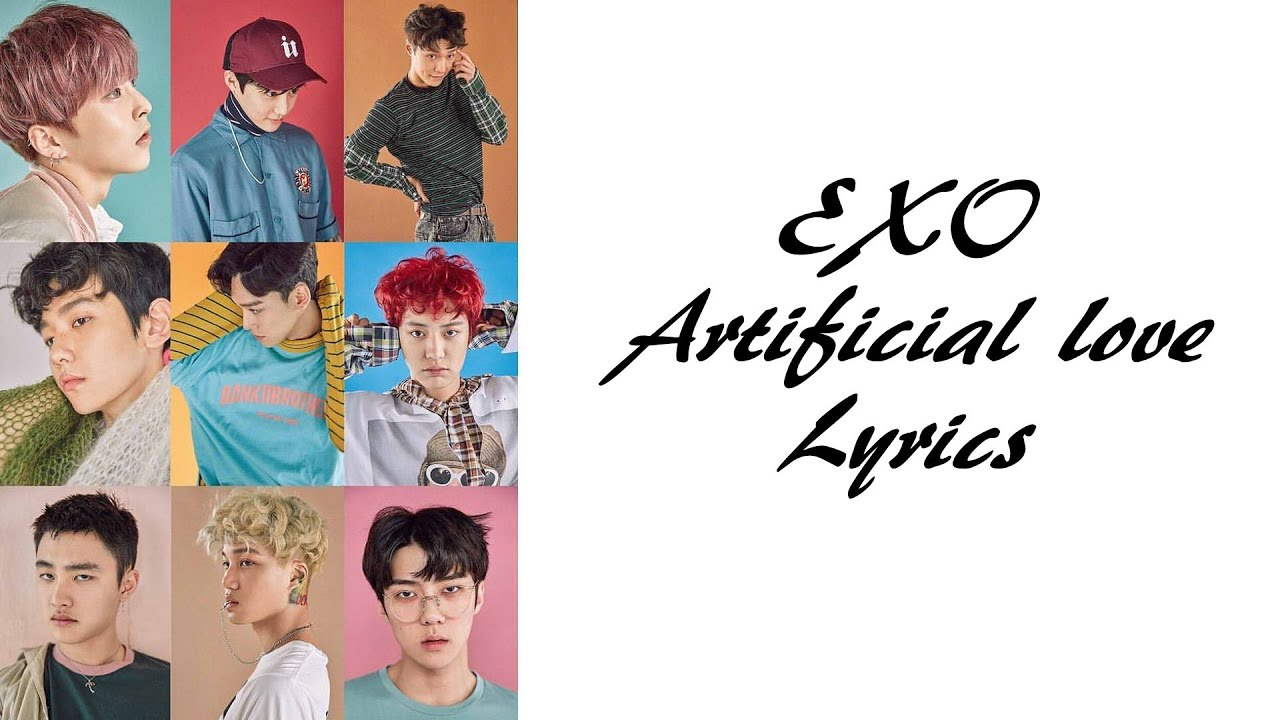 Exo Artificial Love Lyrics Han Rom Eng Youtube