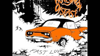 "Honeymoon Disease - Fast Love (7"" Single)"