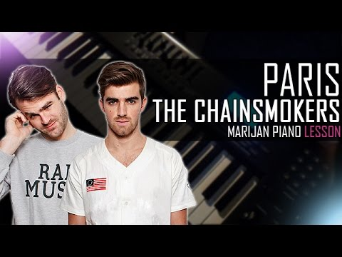 how-to-play:-the-chainsmokers---paris- -piano-tutorial-lesson