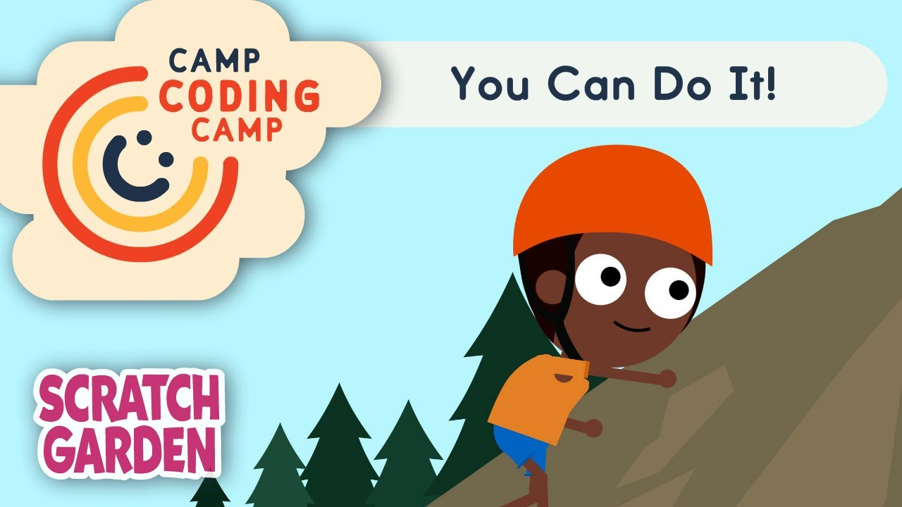 You Can Do It! | Lesson 10 | Camp Coding Camp