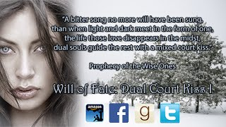 Will of Fate: Dual Court Kiss I Book Trailer 1