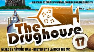 The Drughouse 17 [FULL/DOWNLOAD/TRACKLIST/CUE] Mixed by Artistic raw ( www.thedrughouse.eu )