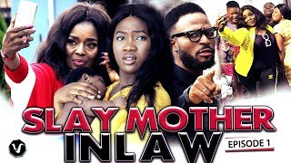 SLAY MOTHER IN LAW (SEASON 1) 2019 UCHENANCY NEW MOVIE ALERT (HIT MOVIE)