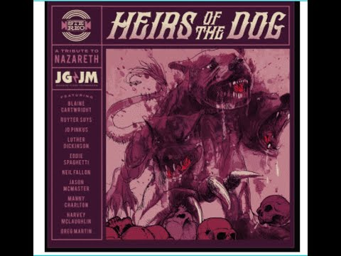 "New Tribute Album for Nazareth ""Heirs Of The Dog: A Tribute To Nazareth Clutch/Supersuckers and more"