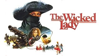 Video The Wicked Lady (1983) Trailer download MP3, 3GP, MP4, WEBM, AVI, FLV November 2017