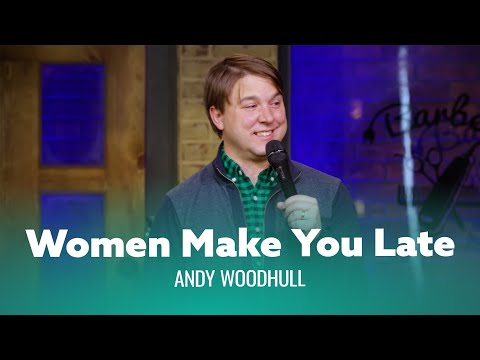 Funniest joke youve ever heard about being late. Andy Woodhull - Full Special
