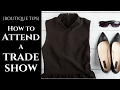 {BOUTIQUE TIPS} How to Attend a Trade Show