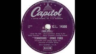 Tennessee Ernie Ford - Farewell(1956)