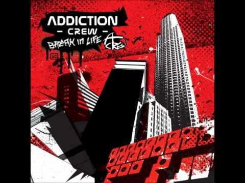 Addiction Crew - All