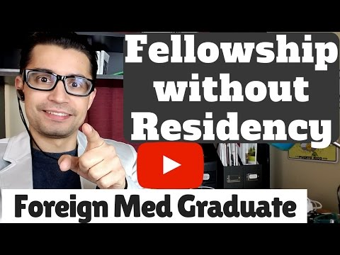 How To Get A US Fellowship Without Residency For Foreign/International Medical Graduates!