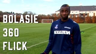 The bolasie 360 flick