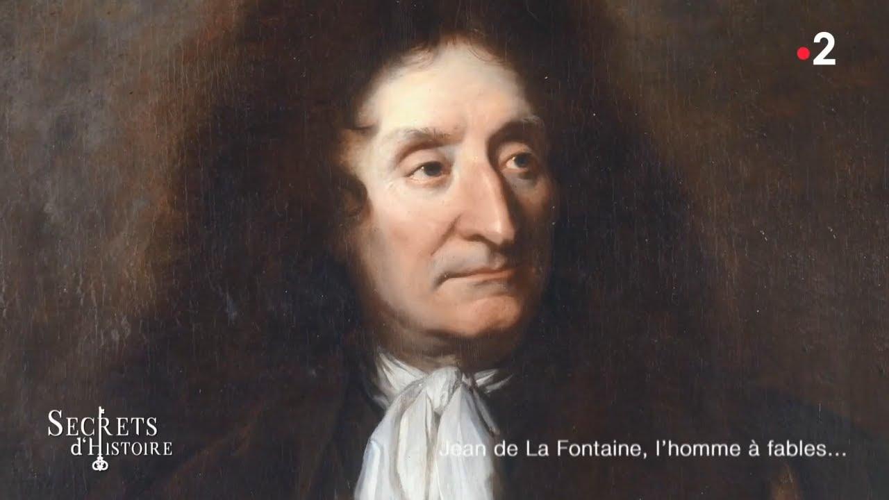 Secrets d'histoire - Jean de La Fontaine, l'homme à fables (Intégrale)