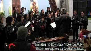 Nanatsu no Ko -  Coro Nikkei (de la Asociación Universitaria Nikkei - AUN)