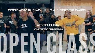 Farruko & Nicki Minaj    Krippy kush DANCE | CHOREOGRAPHY BY OMAR A IMD