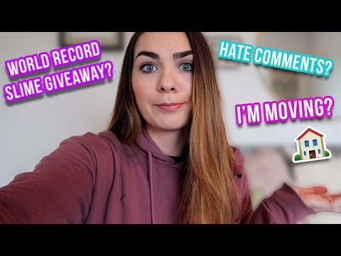 ADDRESSING HATE COMMENTS, World Record Slime Giveaway? I'm Moving?