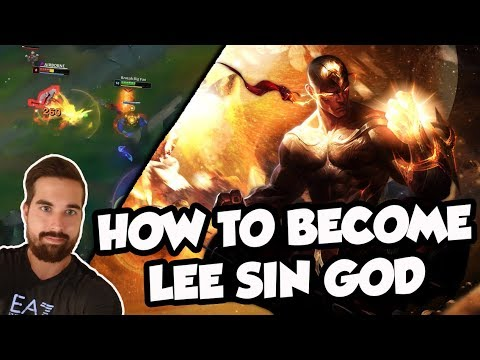 HOW TO BECOME LEE SIN GOD!