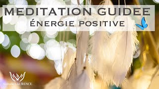 Méditation guidée - chasser le négatif - absorber le positif  (10mn)