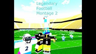 Roblox Legendary Football Highlights/Montage 2