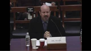 Michael Mann PhD at House Science, Space and Technology Committee, March 2017