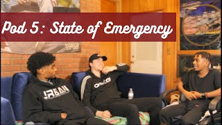 POD 5: State Of Emergency    Pillars To Society