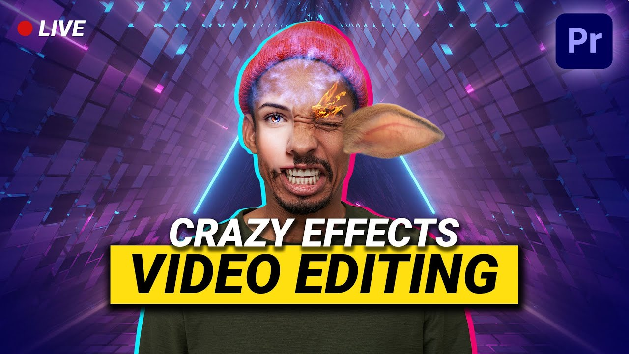 Crazy Effects Video Editing in Adobe Premiere Pro (Live Session)