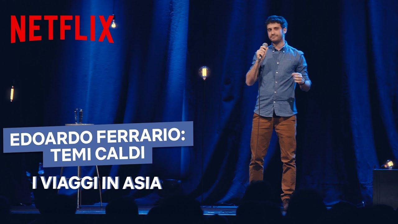 Edoardo Ferrario: Temi caldi | I viaggi in Asia | Netflix Italia