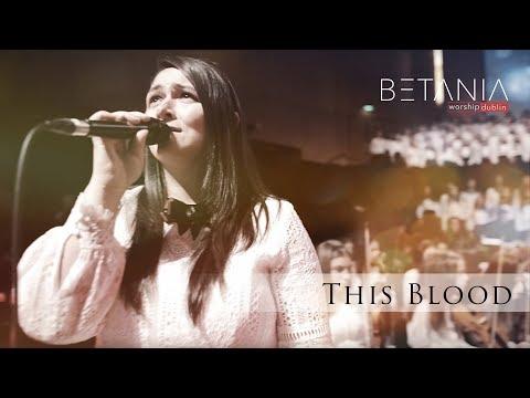This Blood // Betania Worship Dublin