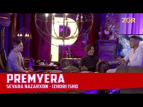 Premyera 1-soni (Sevara Nazarxon - Izhori ishq 17.09.2017)