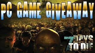 PC GAME GIVEAWAY | 7 Days To Die Alpha 17 PC Livestream