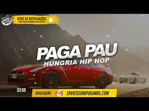 Hungria Hip Hop - Paga Pau